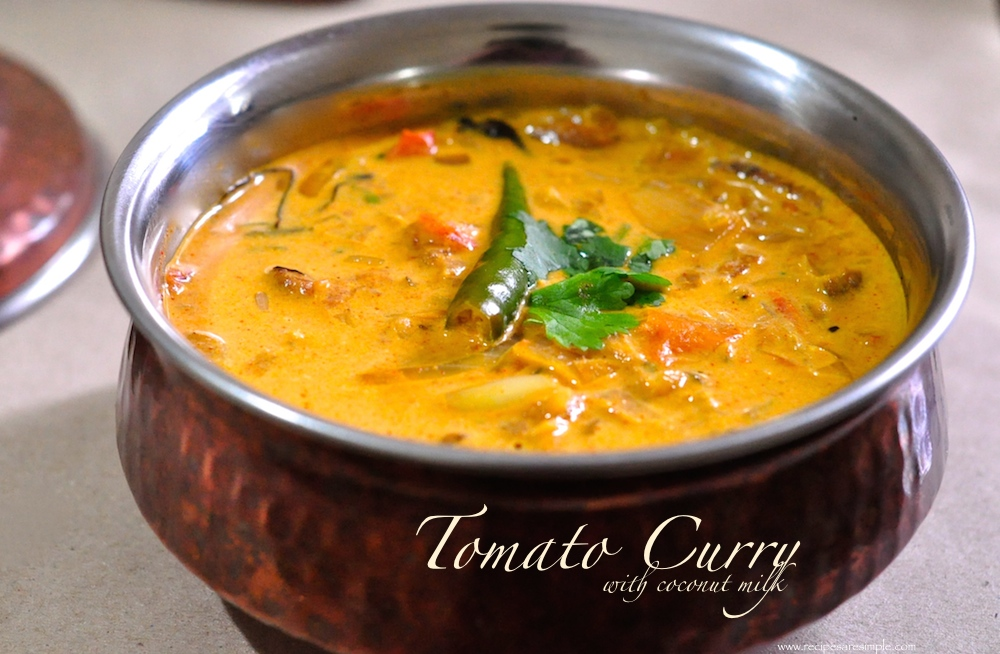 Tomato Curry With Coconut Milk Simple Kerala Style Recipe