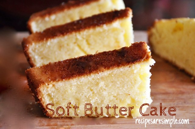 Soft Butter Cake Recipe 1