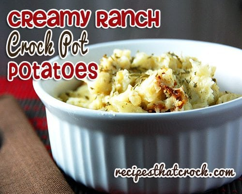 Creamy Ranch Crock Pot Potatoes