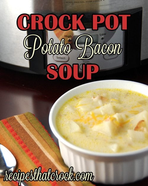 Crock Pot Potato Bacon Soup
