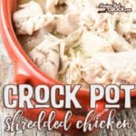 This recipe is by far one of my favorites for Crock Pot Shredded Chicken. It is so simple to throw together for dinner or make in large batches for freezer cooking. Crock Pot Shredded Chicken turns out so flavorful and can be used for sandwiches, quesadillas or even to throw together a quick casserole on a busy night.