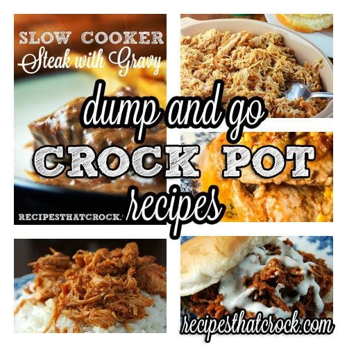 Our Favorite Dump and Go Crock Pot Recipes- Ready to cook in 5 minutes or less!