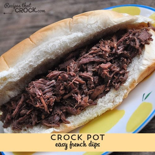 These Easy Crock Pot French Dips are super easy and super delicious!