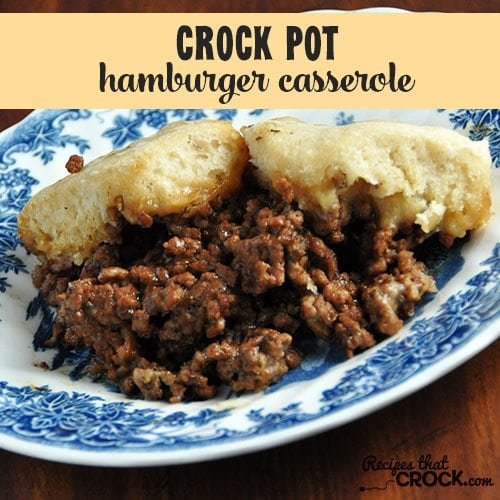 This Crock Pot Hamburger Casserole is a tried and true family favorite!