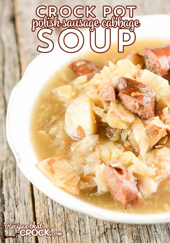 Crock Pot Polish Sausage Cabbage Soup is a hearty soup recipe with a unique flavor!