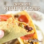 Take taco night to the next level with these Crock Pot Beefed Up Tacos!