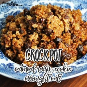 This Crock Pot Oatmeal Raisin Cookie Overnight Oats is a super easy recipe that tastes great!
