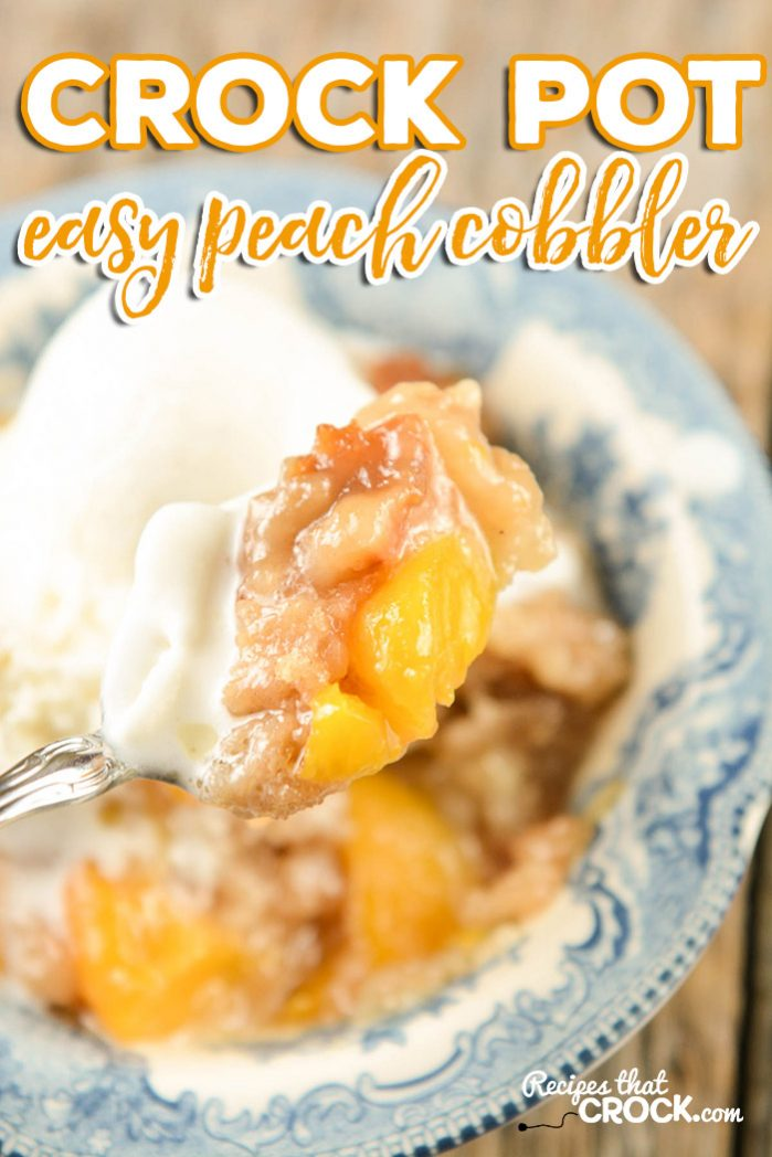 Easy Peach Cobbler in a Crock Pot