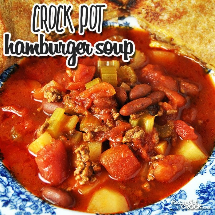 Crock Pot Hamburger Soup Recipes That Crock
