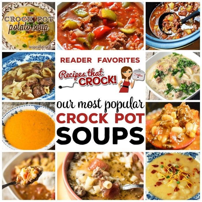We have shared many posts with mine and Cris' favorites. So we thought we would put together a list of our Readers' Favorite Soups so you can know what all our readers are cRockin' in their kitchens!
