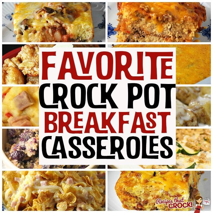 A good breakfast can start your day off right! Whether you like egg casseroles, hashbrown casseroles or sweet casseroles, we have you covered with our Favorite Crock Pot Breakfast Casseroles!