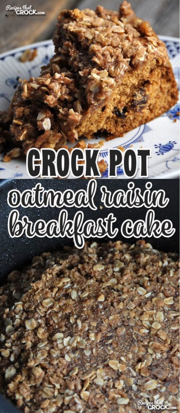 This Crock Pot Oatmeal Raisin Breakfast Cake will have your house smelling amazingly and is perfect for breakfast, brunch or dessert!