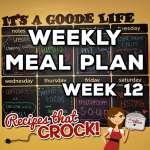 Weekly Meal Plan – Week 12
