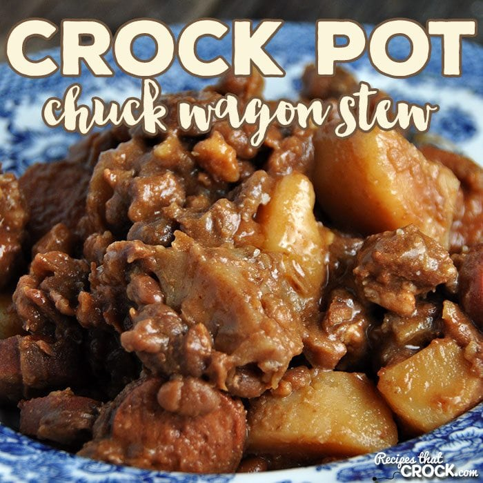 Delicious. Hearty. Easy. That is exactly what this amazing Crock Pot Chuck Wagon Stew is! It is sure to be an instant family favorite!