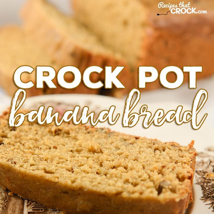 Crock pot banana bread recipes that crock crock pot banana bread did you know that you can make bread in a slow forumfinder Image collections