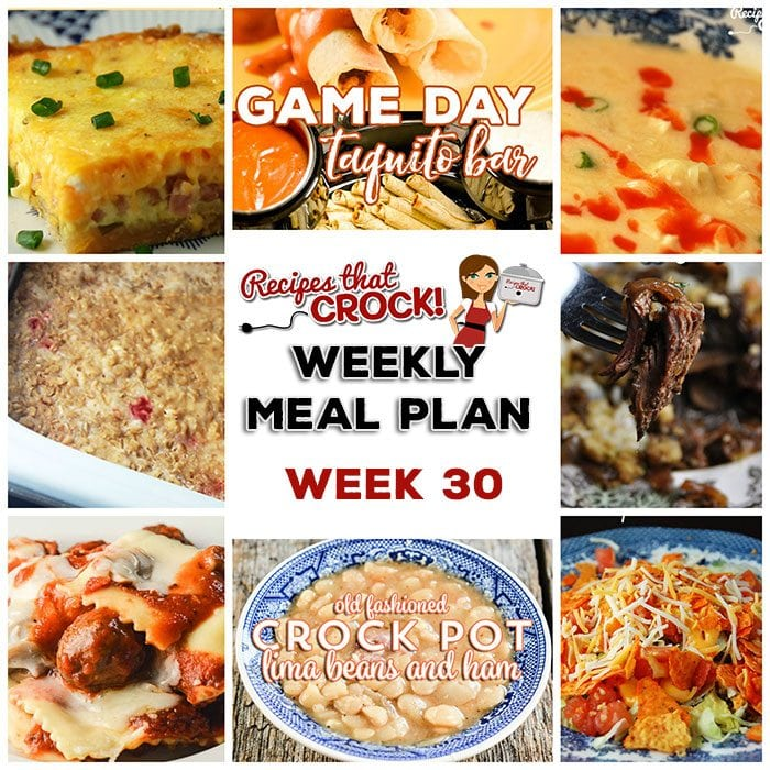 This week's weekly menu features Old Fashioned Crock Pot Lima Beans and Ham, Dorito Haystack Bar, Crock Pot Buffalo Chicken Soup, Crock Pot French Onion Beef Casserole, Crock Pot Ravioli Meatball Casserole, Crock Pot Ham and Cheddar Quiche, Crock Pot Cherry Cobbler and Crock Pot Taquito Bar.