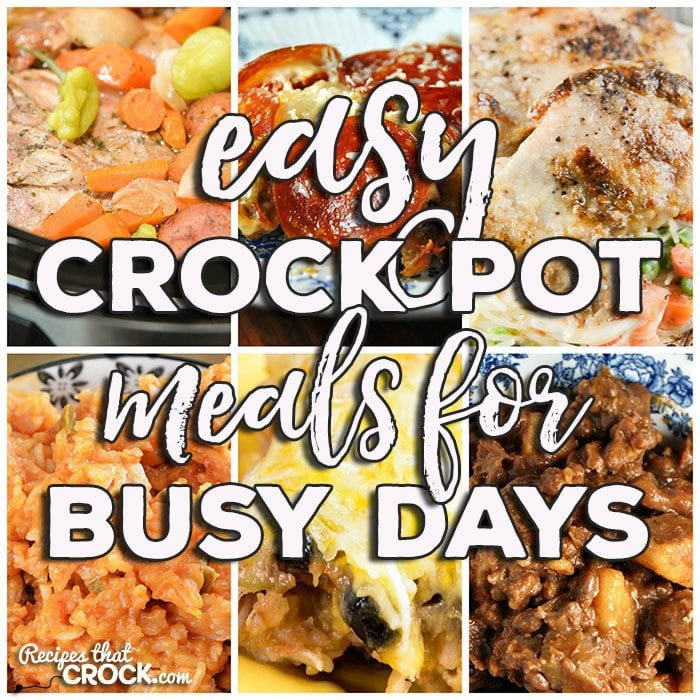 Easy Crock Pot Meals For Busy Days: Friday Favorites