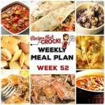 Meal Planning: Weekly Crock Pot Menu 52