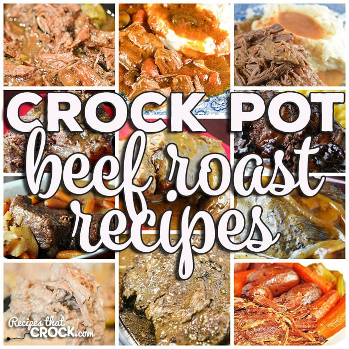 This week for our Friday Favorites we have Beef Roast Recipes like Crock Pot Mississippi Beef Roast, Crock Pot Roast with Gravy, Easy Crock Pot Roast, Golden Crock Pot Roast, Crock Pot Creamy Mississippi Beef, Crock Pot Italian Pot Roast, The Perfect Crock Pot Roast, Crock Pot Red Roast, Easy Crock Pot Beef French Dips, Crock Pot Easy Special Pot Roast, Savory Pot Roast and Slow Cooker Pot Roast.