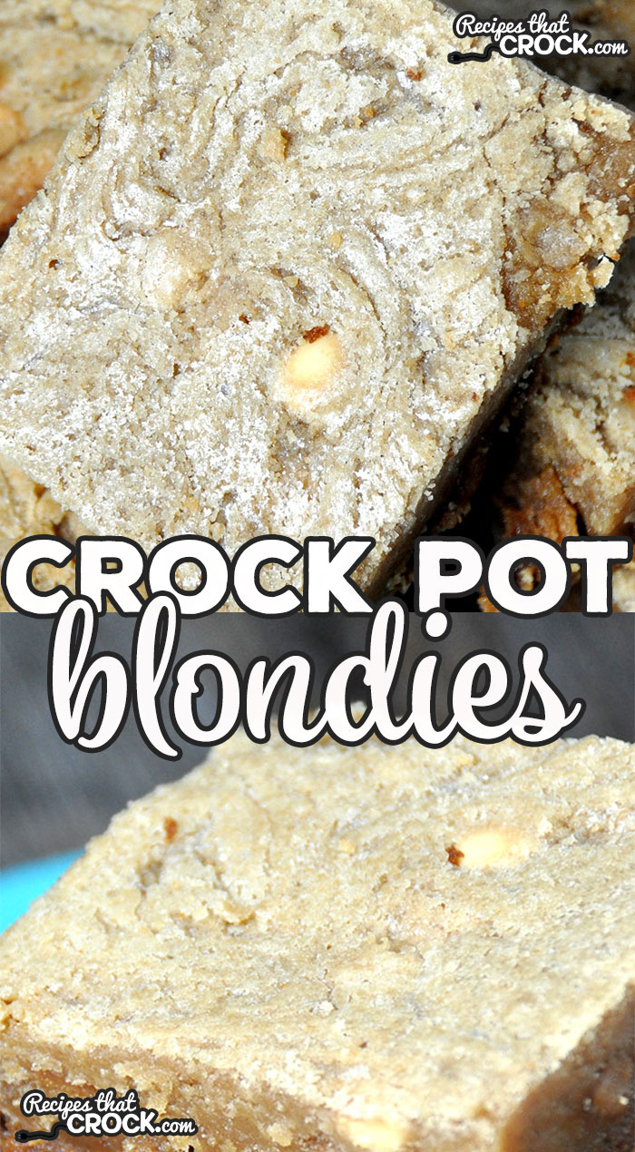 I have quite the treat for all you Blondie lovers out there! Now you don't even need to have an oven to whip up a batch of these Crock Pot Blondies!