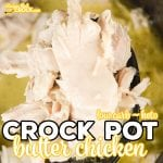 Are you looking for a super simple way to make shredded chicken? Our Crock Pot Butter Chicken is great on its own or shredded up for casseroles, sandwiches, salads and wraps. And, it is a perfect way to make crock pot chicken for low carb and keto diets that everyone enjoys, including those on high carb diets.