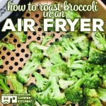 How to Roast Broccoli in an Air Fryer