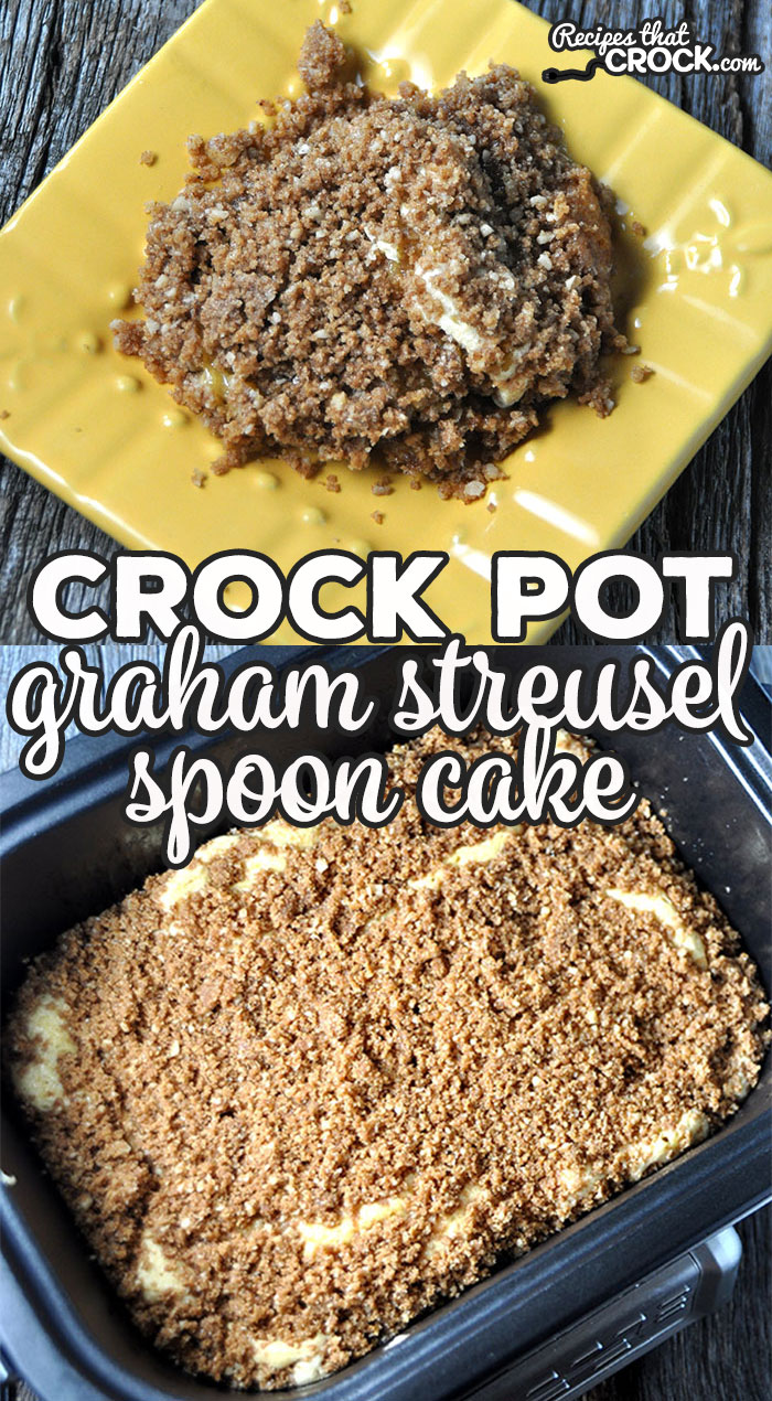 ThisCrock Pot Graham Streusel Spoon Cake is a great twist on your regular spoon cake and has a yummy hidden treat inside!