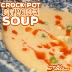 If you love buffalo chicken wings, you HAVE to try this Buffalo Chicken Soup in your crock pot.