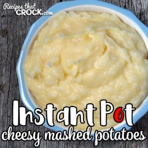 This Instant Pot Cheesy Mashed Potatoes recipe makes making mashed potatoes a breeze and is a cheese lover's perfect side dish!
