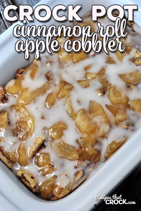 The apples and cinnamon are the perfect combination in this easy Crock Pot Cinnamon Roll Apple Cobbler! You'll want to make it year-round!
