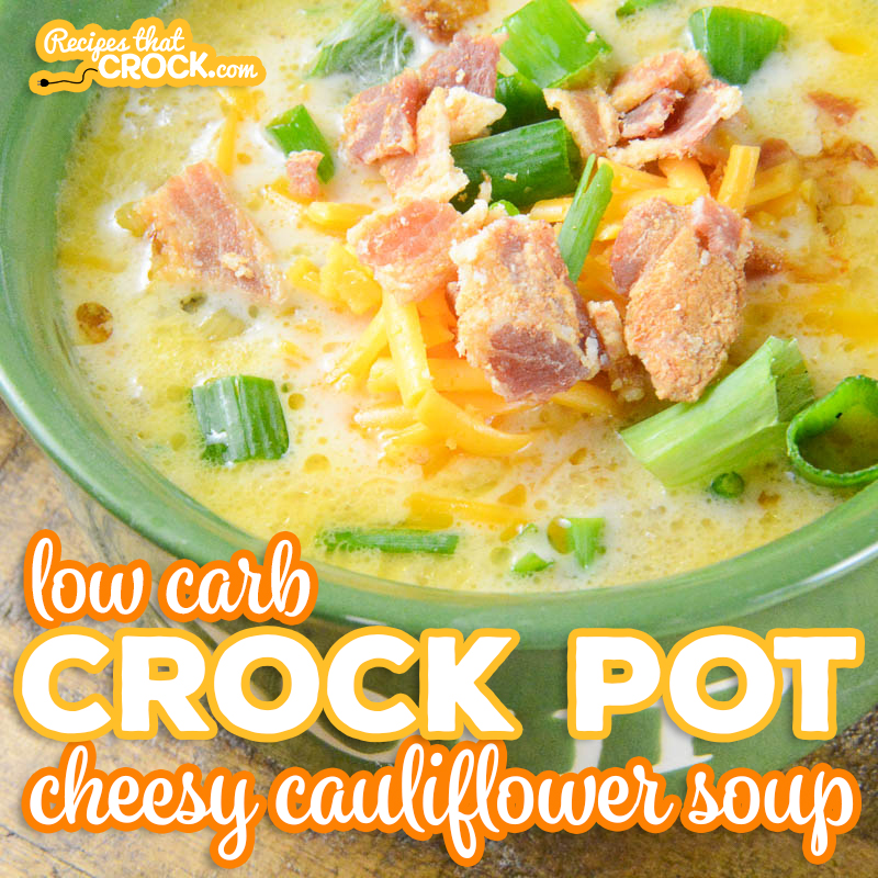 Our Low Carb Crock Pot Cheesy Cauliflower Soup is an easy creamy savory soup perfect for low carb and keto diets but so delicious everyone enjoys it!