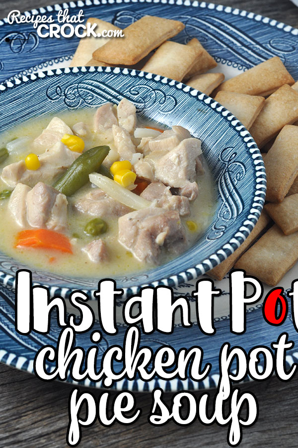 If you are looking for some comfort food that you can easily prepare for dinner on an easy night, this Instant Pot Chicken Pot Pie Soup is your recipe!