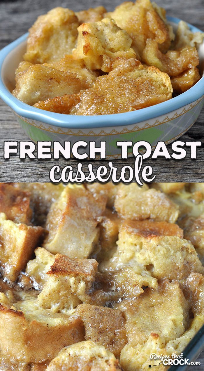 This French Toast Casserole can be prepared the night before and only takes 25 minutes to bake in the oven! It is perfect for a delicious hot breakfast in the morning!