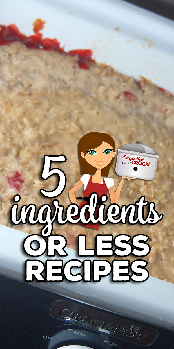 Sometimes we just need something easy in life. These 5 Ingredients or Less Recipes will make getting dinner on the table easier. You are going to love them! via @recipescrock
