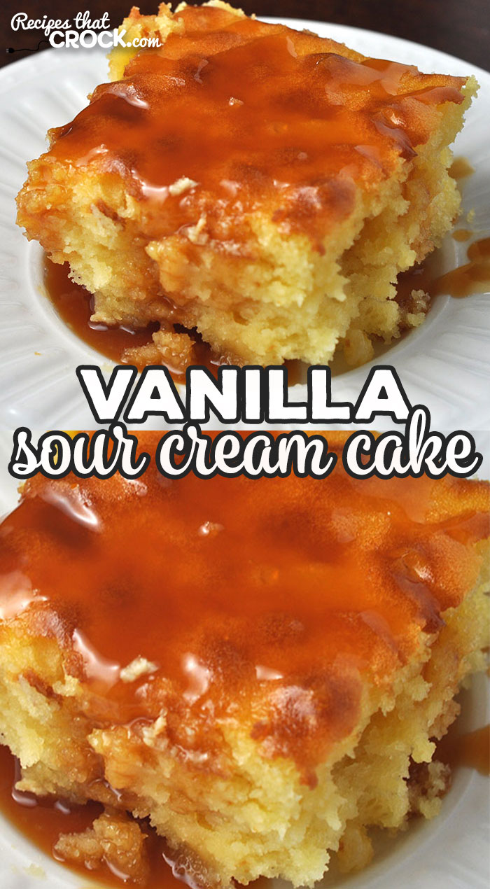 I adapted our Crock Pot Vanilla Sour Cream Cake recipe for your oven! It has so much flavor and is super simple to make! You are going to love it! via @recipescrock