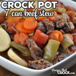 This 7 Can Crock Pot Beef Stew recipe may be the easiest beef stew recipe ever, and it is delicious too! You can't beat that!