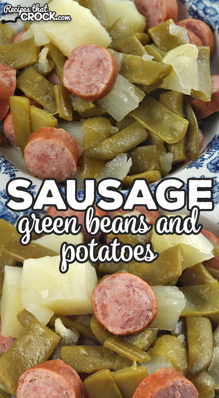 This Sausage Green Beans and Potatoes recipe for your stove top is our tried and true, family favorite recipe! It is delicious and filling! via @recipescrock