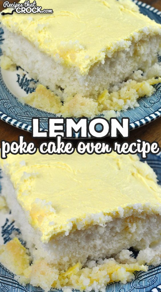 This Lemon Poke Cake recipe for your oven is just as delicious as our Crock Pot Lemon Poke Cake. Now you can make it in your crock pot or oven!