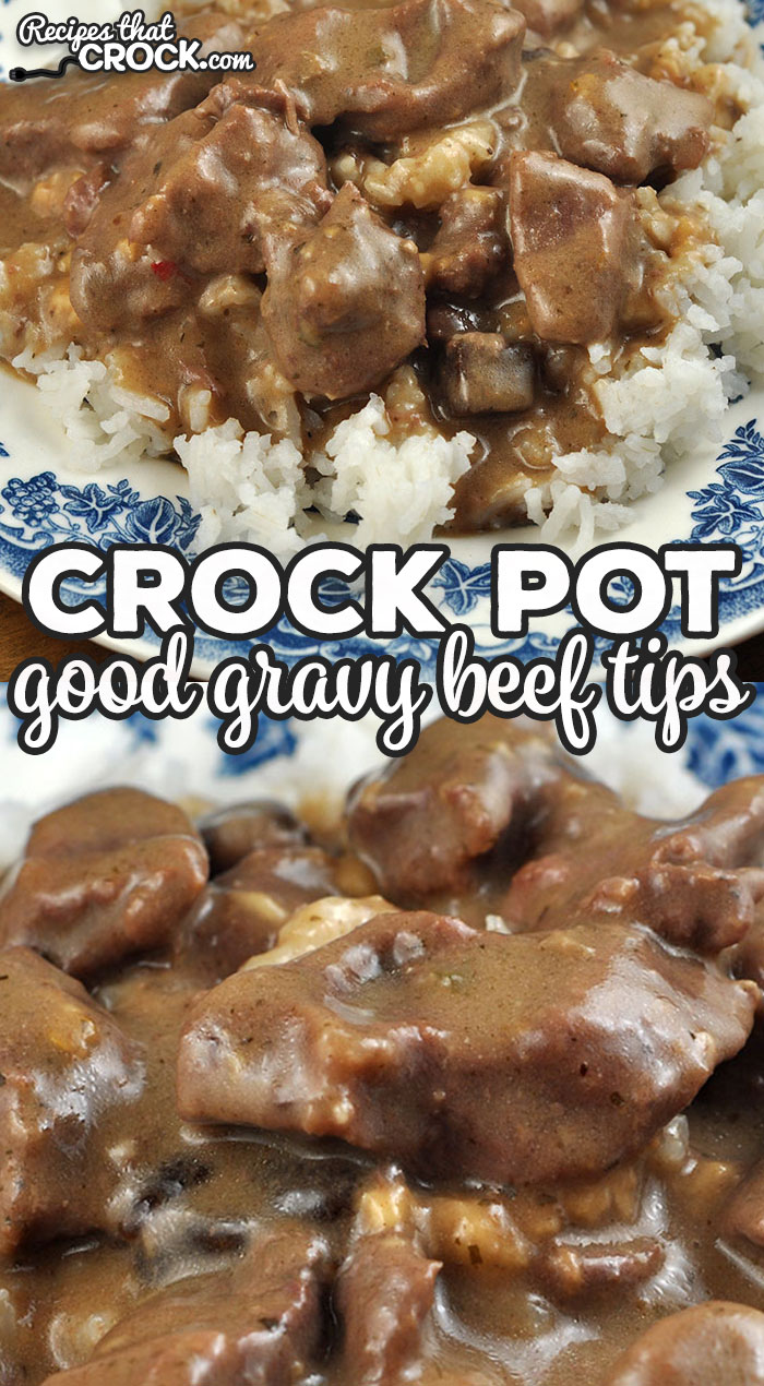"""This Crock Pot Good Gravy Beef Tips recipe is incredibly delicious and so easy to throw together! It is sure to make your """"go to"""" list! Yum!  via @recipescrock"""