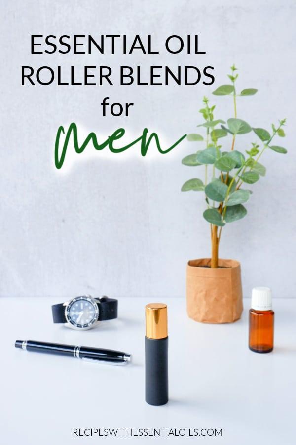 essential oil roller blends for men