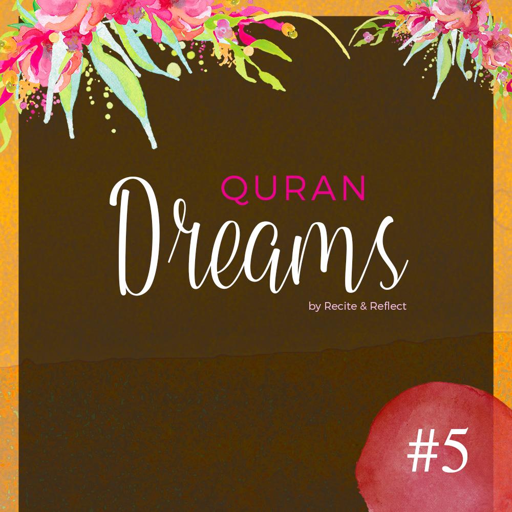 Quran Dreams | www.recitereflect.com