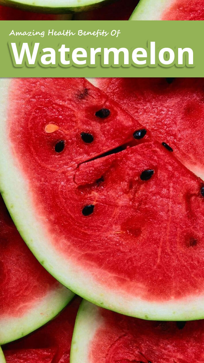 Amazing Health Benefits Of Watermelon