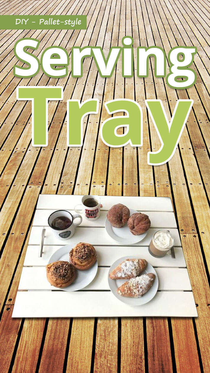 DIY – Pallet-style Serving Tray