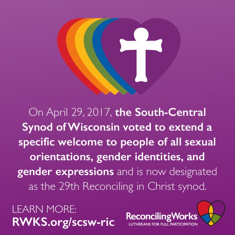 South-Central Synod of Wisconsin Extends Specific LGBTQ Welcome; Designated as RIC