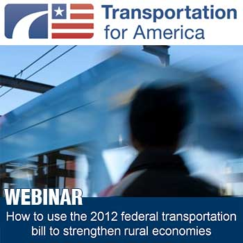 Using MAP 21 to Strengthen Rural Communities   Reconnecting America In January  Transportation for America released Making the Most of MAP 21   a 109 page handbook that explains the many changes in federal transportation