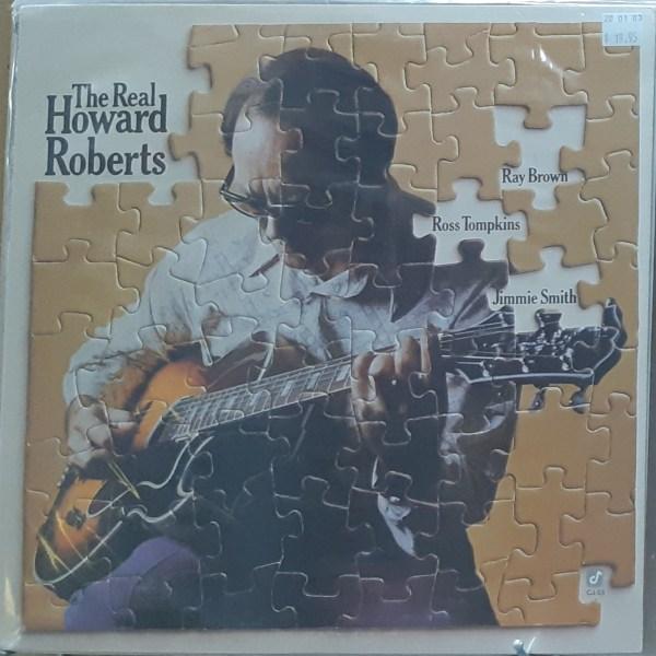 """ROBERTS, HOWARD - """"The Real Howard Roberts"""""""