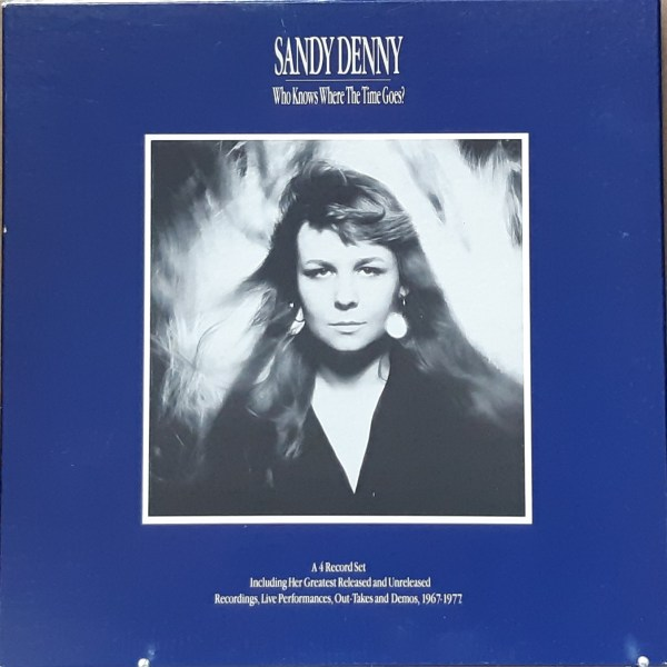 """DENNY, SANDY - """"Who Knows Where The Time Goes?"""" - 4xLP BOX SET"""