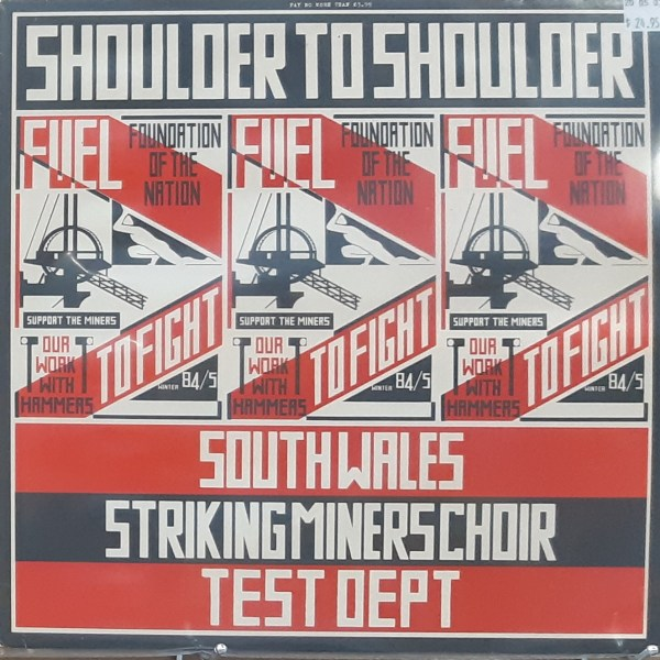 "SOUTH WALES STRIKING MINERS CHOIR / TEST DEPT. - ""Shoulder To Shoulder"" - Vintage LP"