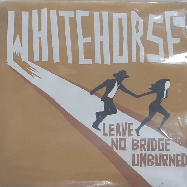 """WHITEHORSE - """"Leave No Bridge Unburned"""" - Vintage LP"""