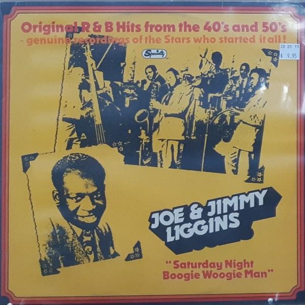 """LIGGINS, JOE & JIMMY - """"Saturday Night Boogie Woogie Man"""" - Vintage LP"""